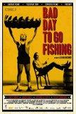 Bad-Day-To-Go-Fishing.jpg