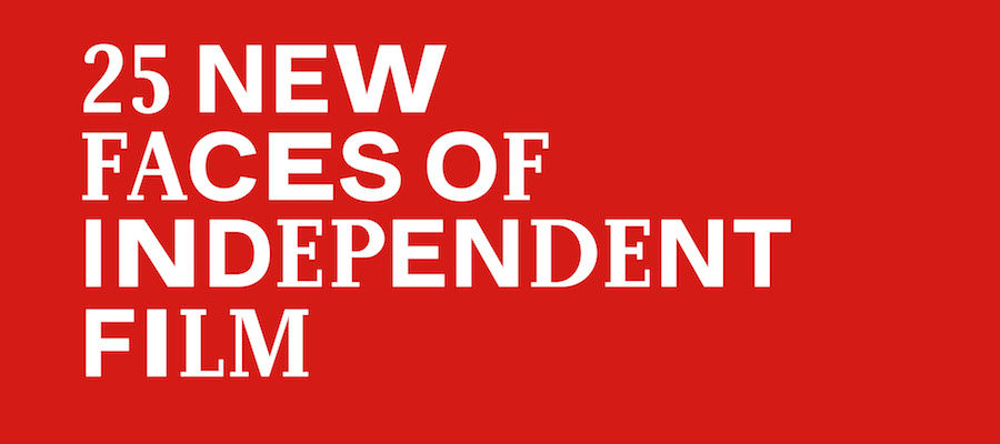 Series  25 New Faces of Independent Film 2017