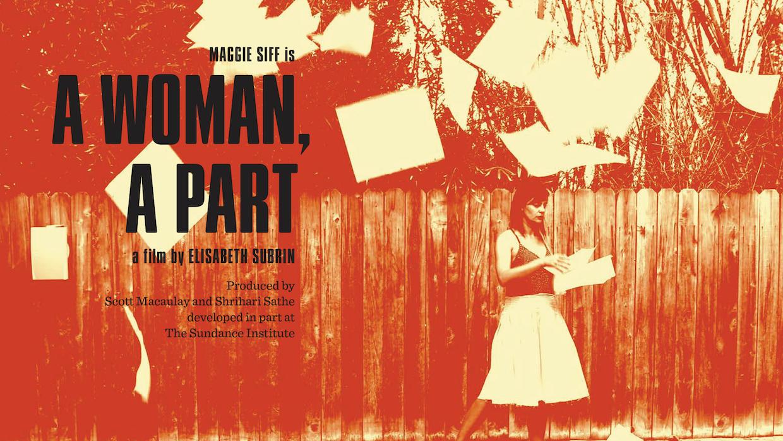 Lookbook Case Study A Woman A Part Filmmaker Magazine